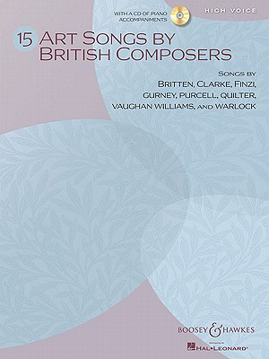 15 Art Songs by British Composers By Hal Leonard Publishing Corporation (COR)